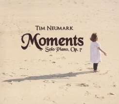 Moments: Solo Piano, Op. 7 - Tim Neumark