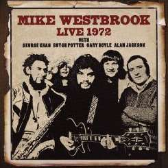 Live 1972 - Mike Westbrook