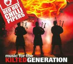Music for the Kilted Generation - The Red Hot Chilli Pipers