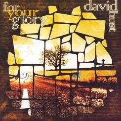 For Your Glory - David Hurst