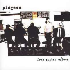 From Gutter With Love - Pidgeon